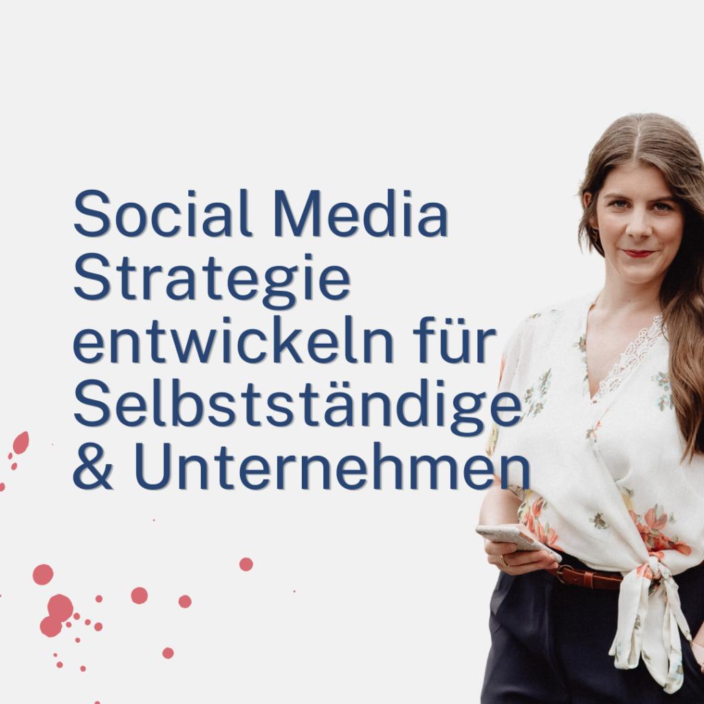 Jennifer Tomandl Social Media Strategie entwickeln